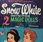 Walt Disney snow white and the prince magic dolls